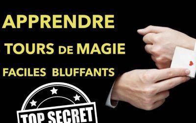 Apprendre 5 Tours de magie très faciles à faire